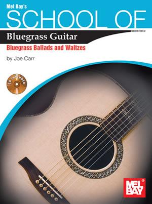 Joe Carr: School Of Bluegrass Guitar Ballads/Waltzes: Guitar: Instrumental Album