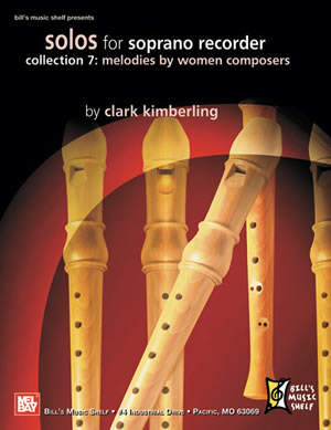 Clark Kimberling: Solos for Soprano Recorder  Collection 7: Descant Recorder: