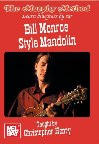 Christopher Henry: Bill Monroe Style Mandolin: Mandolin: Instrumental Tutor