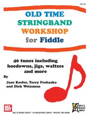 Jane Keefer: Old Time Stringband Workshop for Fiddle: Violin