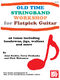 Jane Keefer: Old Time Stringband Workshop for Guitar: Guitar