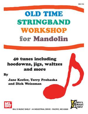 Jane Keefer: Old Time StringBand Workshop for Mandolin: Mandolin