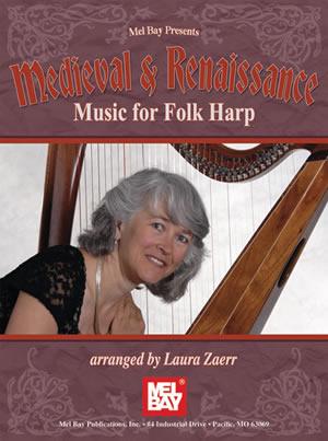 Laura Zaerr: Medieval And Renaissance Music For Folk Harp: Harp: Instrumental