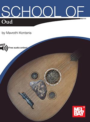 Mavrothi Kontanis: School Of Oud Book With Online Audio: Oud: Instrumental Tutor