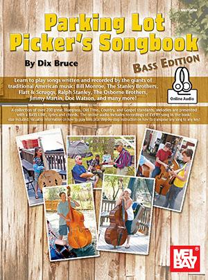 Dix Bruce: Parking Lot Picker's Songbook - Bass Edition: Bass Guitar: