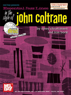 Corey Christiansen Kim Bock: Essential Jazz Lines In The Style Of John Coltrane: