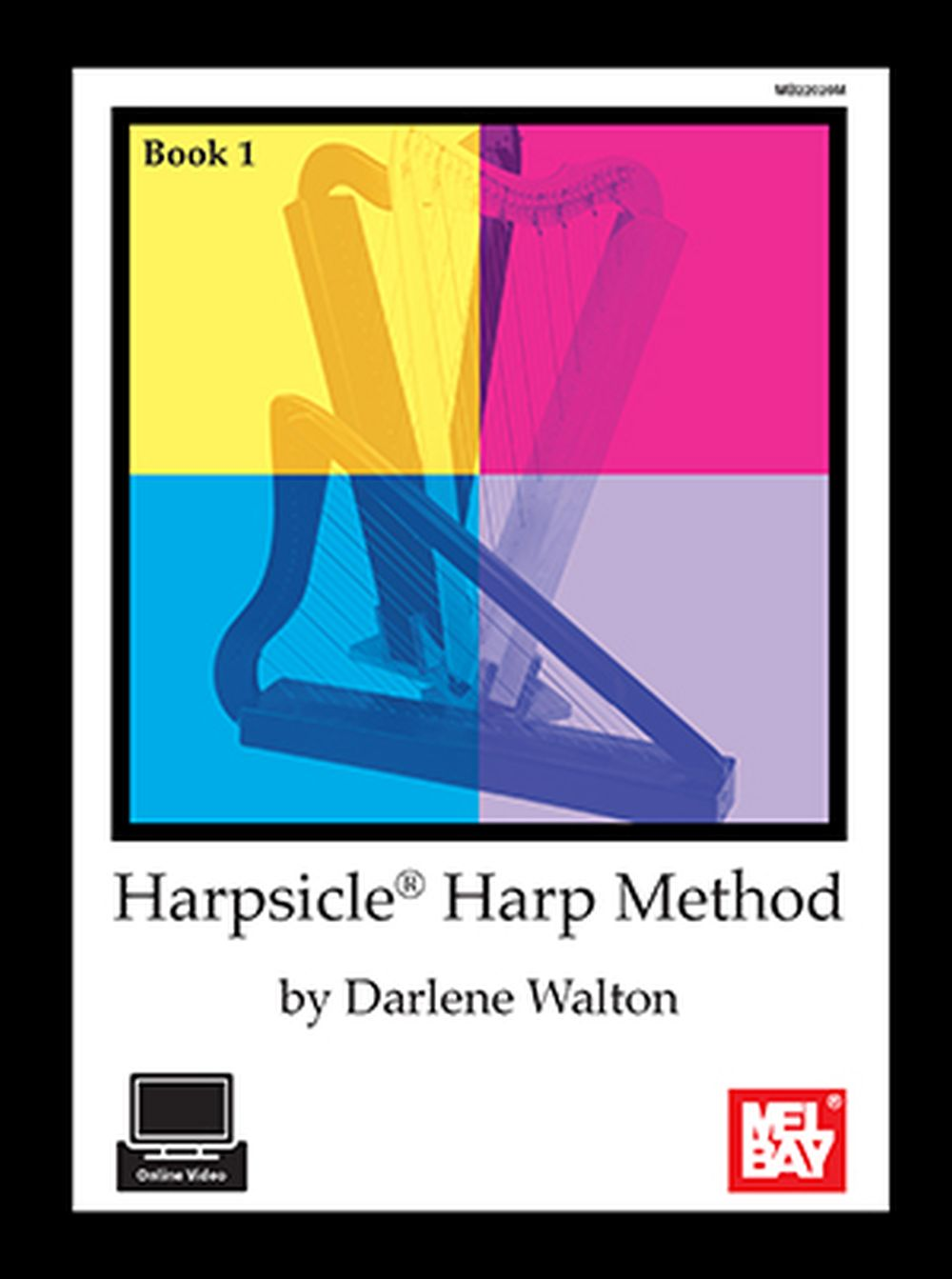 Darlene Walton: Harpsicle Harp Method  Book 1: Harp: Instrumental Tutor