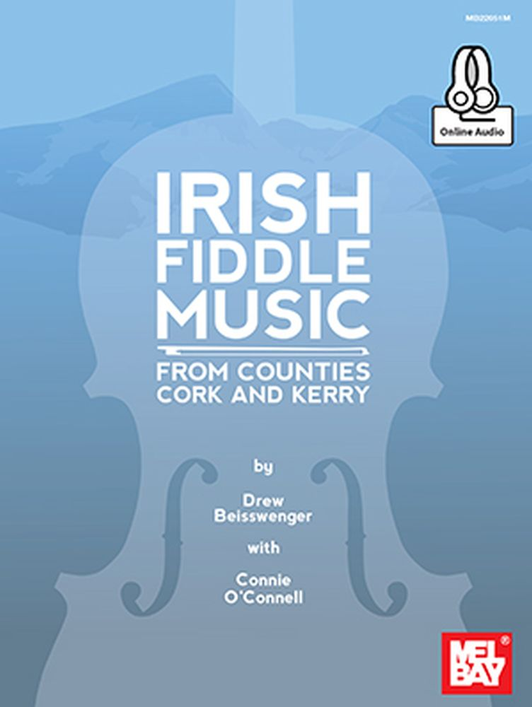 Drew Beisswenger: Irish Fiddle Music From Counties Cork And Kerry: Violin: