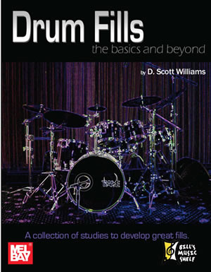 D. Scott Williams: Drum Fills: The Basics And Beyond: Drum Kit: Study