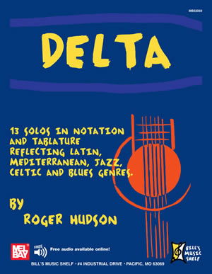 Roger Hudson: Delta: 13 Solos In Notation And Tablature: Guitar TAB: