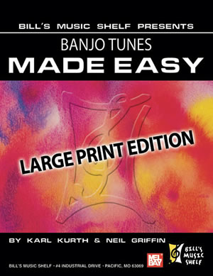 Neil Griffin: Banjo Tunes Made Easy  Large Print Edition: Banjo: Instrumental