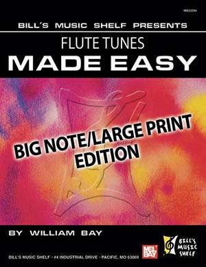 William Bay: Flute Tunes Made Easy: Flute: Instrumental Album