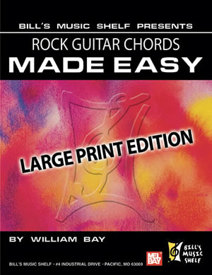 William Bay: Rock Guitar Chords Made Easy  Large Print Edition: Guitar: