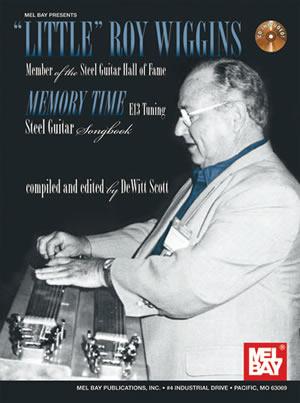 Dewitt Scott: Little Roy Wiggins - Memory Time Book/Cd Set: Guitar: Instrumental