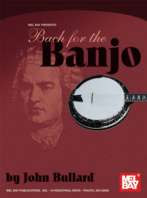 Johann Sebastian Bach: Bach For The Banjo: Banjo: Instrumental Album