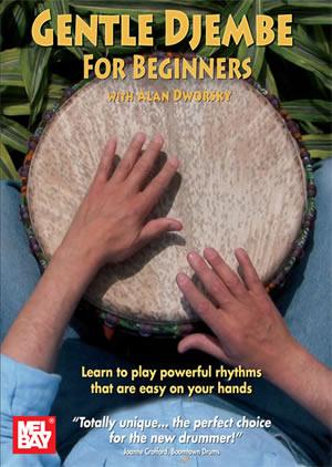 Alan Dworsky: Gentle Djembe For Beginners: Djembe: Instrumental Tutor