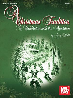 Gary Dahl: Christmas Tradition: Accordion: Instrumental Album