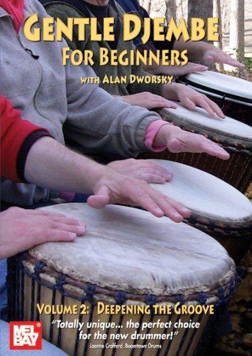 Alan Dworsky: Gentle Djembe for Beginners  Volume 2: Djembe: Instrumental Tutor