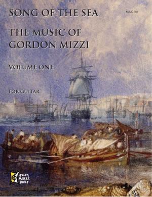 Gordon Mizzi: Song Of The Sea: Music Of Gordon Mizzi Volume One: Guitar: