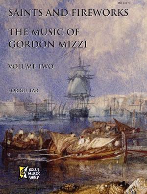 Gordon Mizzi: Saints And Fireworks  Volume Two - Gordon Mizzi: Guitar: