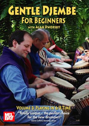 Alan Dworsky: Gentle Djembe For Beginners (Volume 3): Djembe: Instrumental Tutor