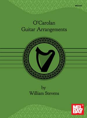 William Stevens Dennis Koster: O'Carolan Guitar Arrangements: Guitar: