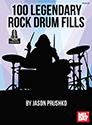 Jason Prushko: 100 Legendary Rock Drum Fills Book: Drum Kit: Instrumental Tutor