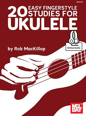Rob MacKillop: 20 Easy Fingerstyle Studies For Ukulele: Ukulele: Instrumental