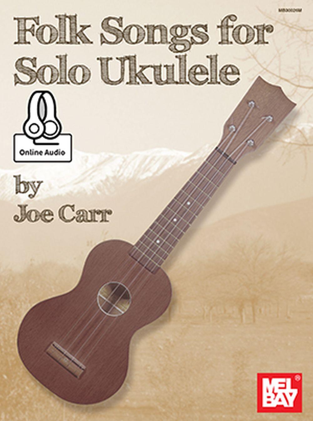 Folk Songs For Solo Ukulele: Ukulele: Instrumental Album
