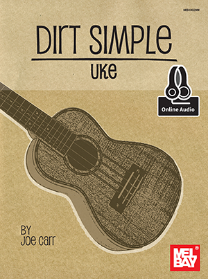 Joe Carr: Dirt Simple Uke (Book/CD Set): Ukulele: Instrumental Tutor