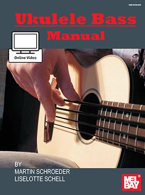 Martin Schroeder Liselotte Schell: Ukulele Bass Manual: Ukulele: Instrumental