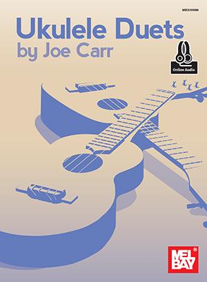 Joe Carr: Ukulele Duets: Ukulele: Instrumental Album