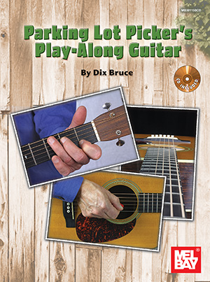 Dix Bruce: Parking Lot Picker's Play-Along: Guitar: Guitar: Instrumental Tutor