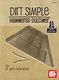 Dr. Mark Alan Wade: Dirt Simple Hammered Dulcimer: Harp: Instrumental Tutor