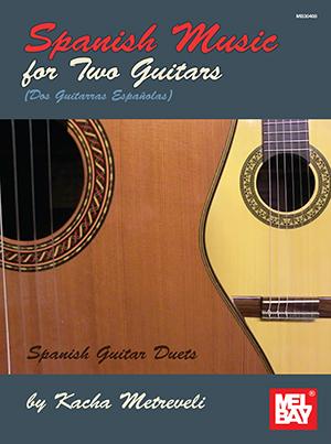 Felix Schell: Spanish Music For Two Guitars: Guitar: Instrumental Album