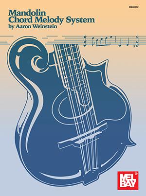 Aaron Weinstein: Mandolin Chord Melody System: Mandolin: Instrumental Tutor