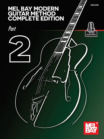 Mel Bay: Mel Bay's Modern Guitar Method Part 2: Guitar: Instrumental Tutor