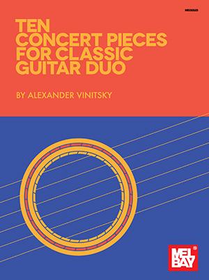 Alexander Vinitsky: Ten Concert Pieces for Classic Guitar Duo: Guitar: