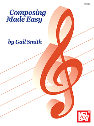 Gail Smith: Composing Made Easy: Instrumental Tutor