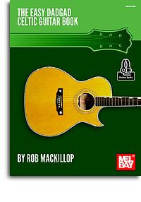 Rob MacKillop: Easy Dadgad Celtic Guitar Book: Guitar: Instrumental Album