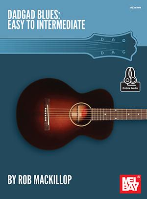 Rob Mackillop: Dadgad Blues: Guitar: Instrumental Tutor