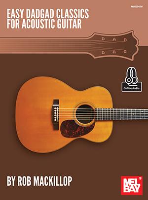 Rob Mackillop: Easy Dadgad Classics For Acoustic Guitar: Guitar: Instrumental