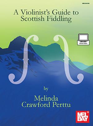 Melinda Crawford Perttu: Violinist's Guide To Scottish Fiddling: Violin: