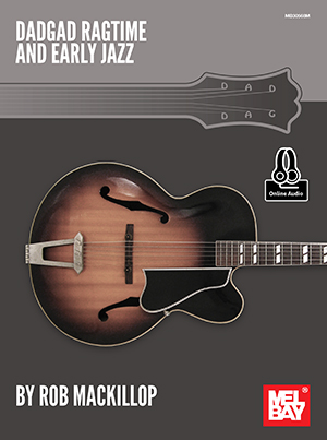 Rob MacKillop: Dadgad Ragtime And Early Jazz: Guitar: Instrumental Album