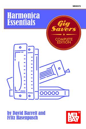 David Barrett Fritz Hasenpusch: Harmonica Essentials: Gig Savers Complete
