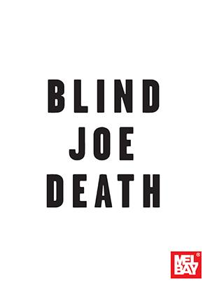 Andrew Lardner: Blind Joe Death: Guitar: Artist Songbook