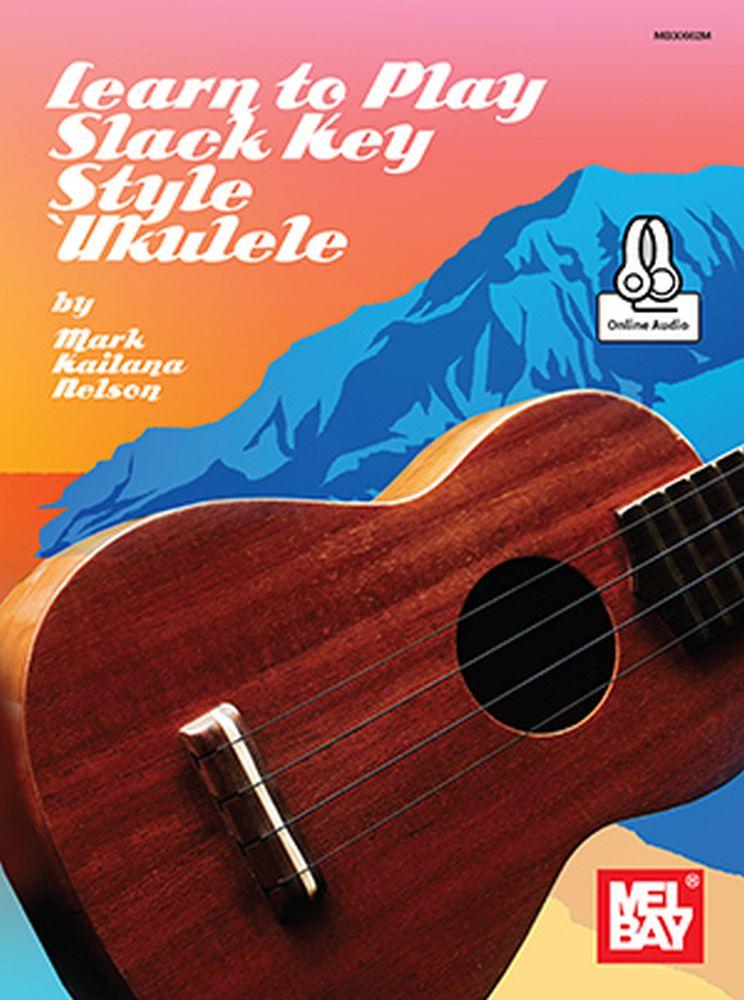 Learn to Play Slack Key Ukulele