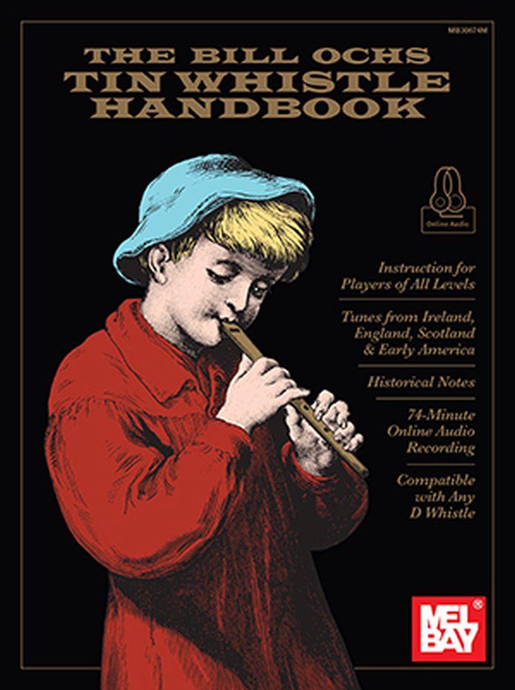 Bill Ochs: The Bill Ochs Tin Whistle Handbook: Tin Whistle: Instrumental