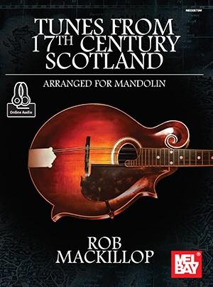 Rob MacKilop: Tunes From 17Th Century Scotland: Mandolin: Instrumental Album