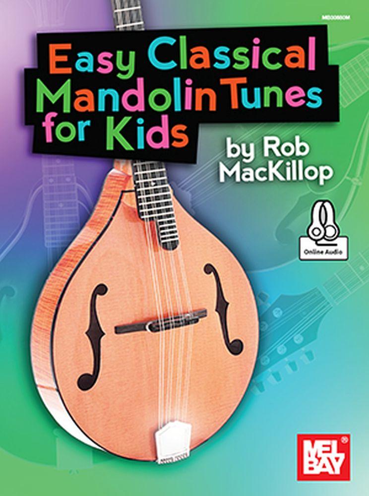 Rob MacKillop: Easy Classical Mandolin Tunes For Kids: Mandolin: Instrumental